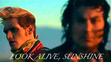 Look Alive, Sunshine