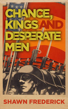 Chance Kings and Desperate Men