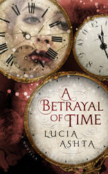 A Betrayal of Time Book Cover Design by ebooklaunch