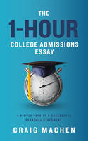 Book Cover for The 1-Hour College Admissions Essay by ebooklaunch