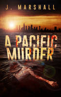 Book Cover Design for A Pacific Murder by ebooklaunch