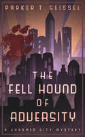 Book Cover Design for The Fell Hound of Adversity by ebooklaunch