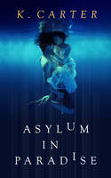 Book Cover Design for Asylum in Paradise by ebooklaunch