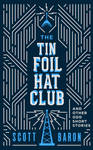 Book Cover Design for The Tin Foil Hat Club