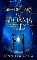 Book Cover Design for Death Jars of Broams Eld by ebooklaunch
