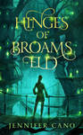 Book Cover Design for Hinges of Broams Eld