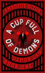Book Cover Design for A Cup Full of Demons