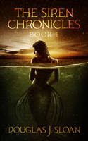 Book Cover Design for The Siren Chronicles by ebooklaunch
