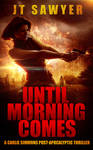 Book Cover Design for Until Morning Comes