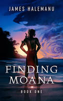 Finding Moana by ebooklaunch