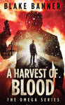 Book Cover Design for A Harvest of Blood