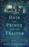 Book Cover for The Heir The Prince and the Traitor by ebooklaunch