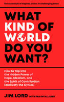 Cover Design for What Kind of World Do You Want by ebooklaunch