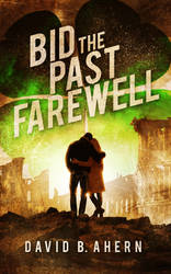 Book Cover Design for Bid the Past Farewell by ebooklaunch