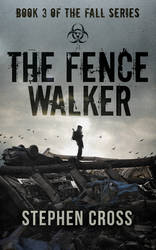 Book Cover Design for The Fence Walker by ebooklaunch
