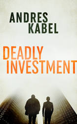 Book Cover Design for Deadly Investment by ebooklaunch