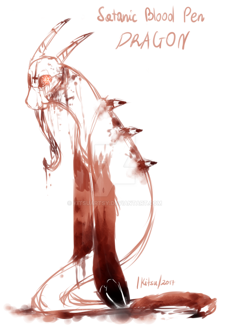 .:/Satanic Blood Pen DRAGON/:. .://ONJU//:. by KitsuArtsy