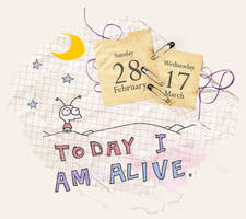Today I am alive
