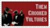 Them Crooked Vultures Stamp by neon-knights