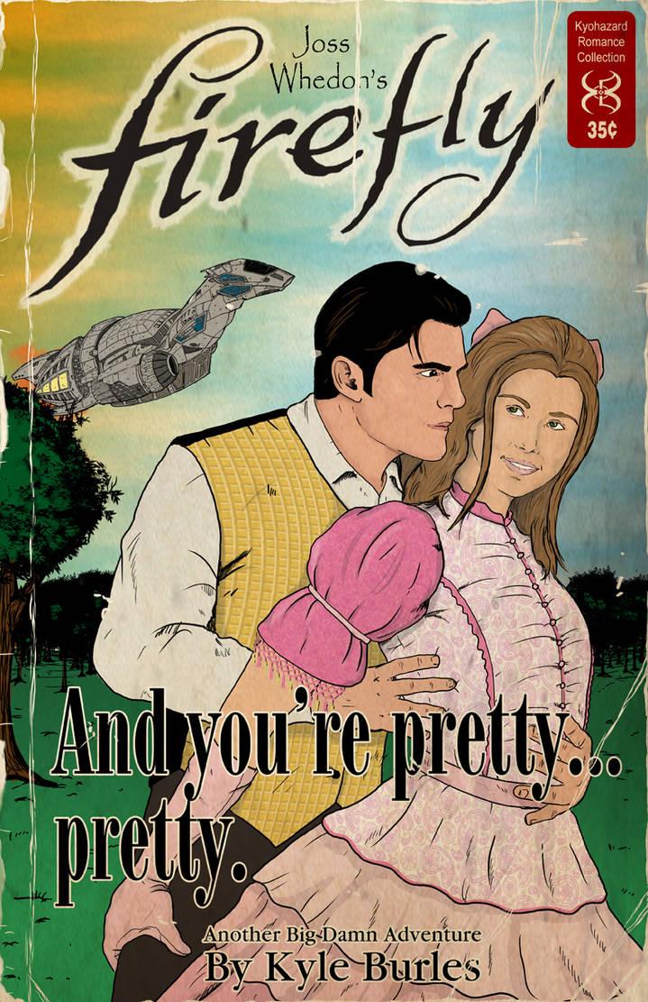 And You're Pretty... Pretty! by Kyohazard