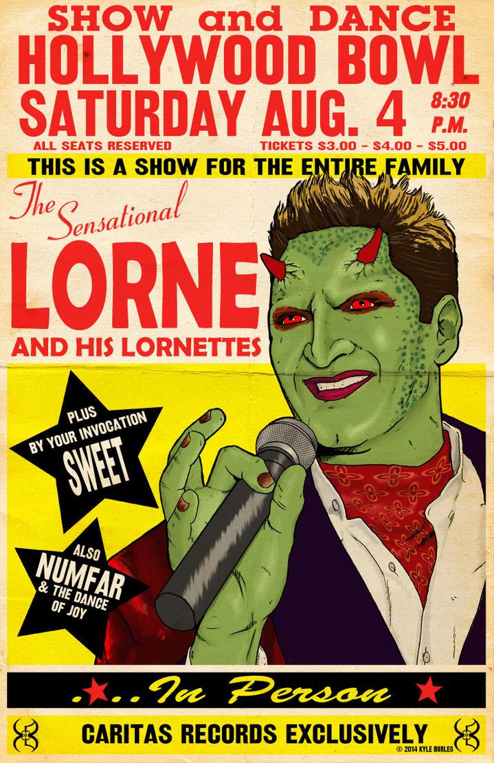 Lorne Live! by Kyohazard