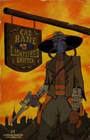 Cad Bane: Lightspeed Drifter by Kyohazard