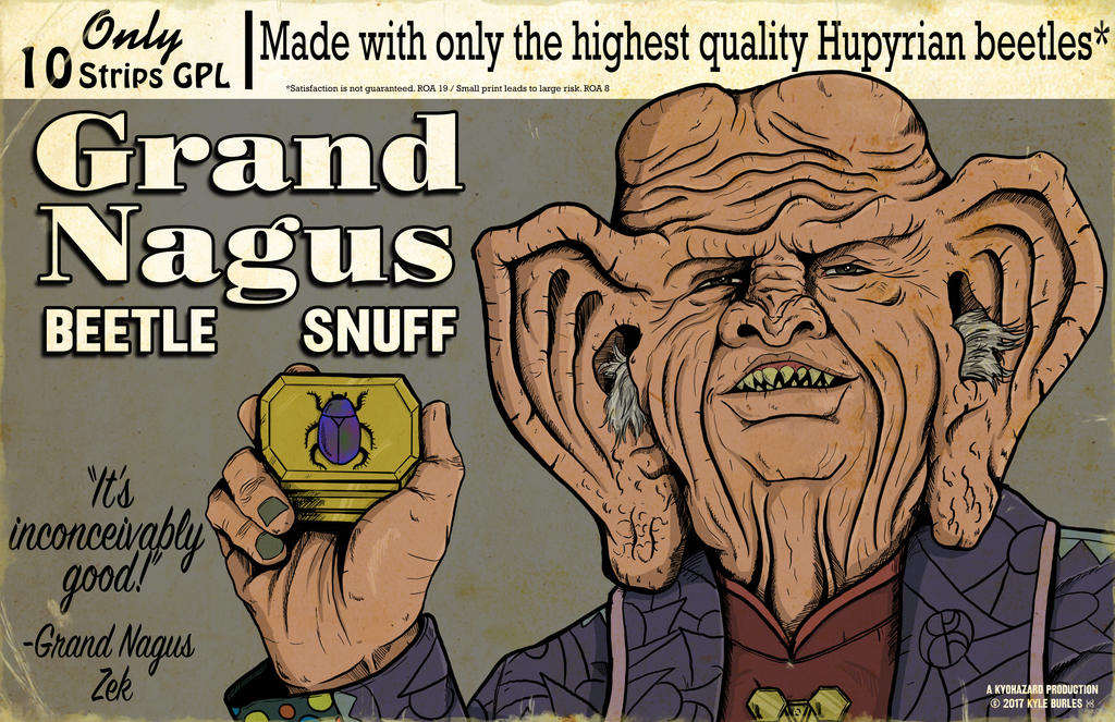 Grand Nagus Beetle Snuff by Kyohazard