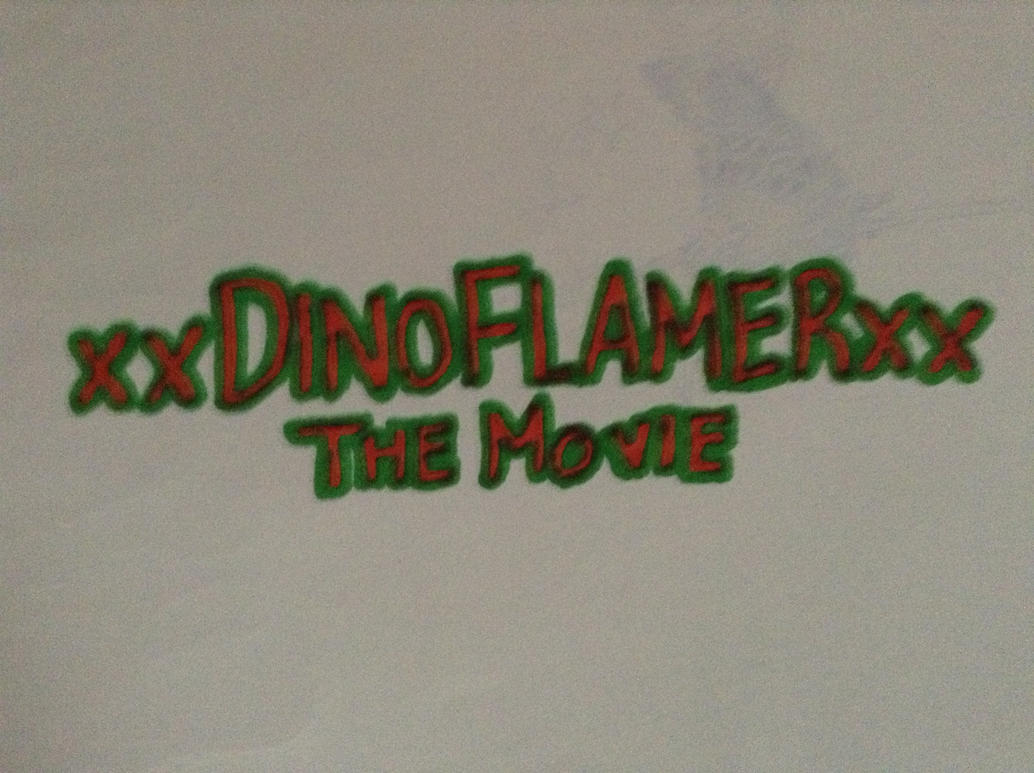 xxDinoFlamerxx -The Movie CONTEST!!! by TheSuperFrank225
