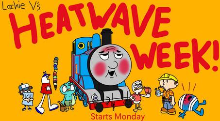 Heatwave Week! by Lachie-V