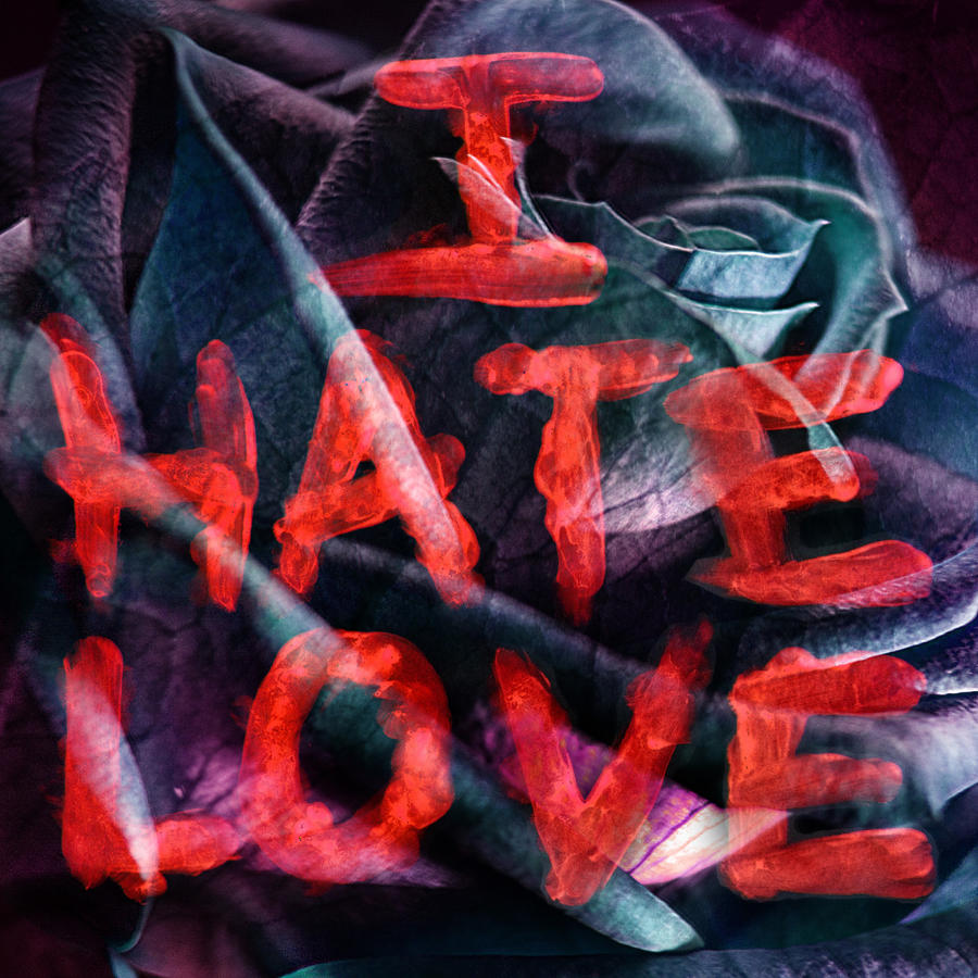 Hate Love Hd Wallpapers Images & Pictures - Becuo