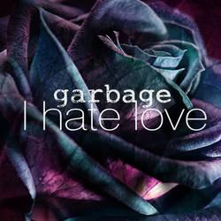 I Hate Love by CARLOSD