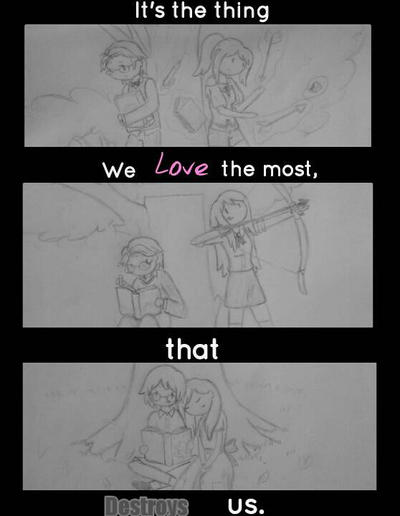 The Thing We Love the Most by LilPeaceMaker