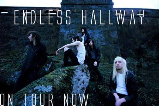 Endless Hallway- On Tour Now