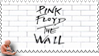 Pink Floyd  The Wall stamp 01 by M10tje