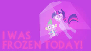 I Was Frozen Today Wallpaper