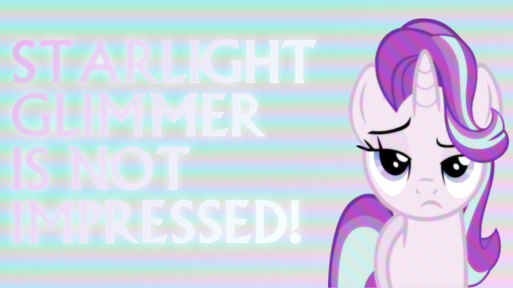 Starlight Not Impressed Wallpaper by SailorTrekkie92