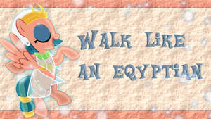 Walk like an eqyptian Wallpaper