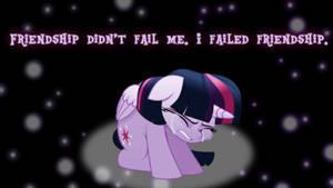 Failed at Friendship Wallpaper