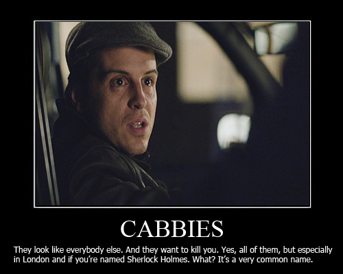 http://fc06.deviantart.net/fs71/f/2012/120/f/f/cabbies_demotivational_poster_by_shallowgravy-d4y4oat.jpg
