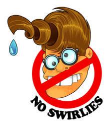 No Swirlies