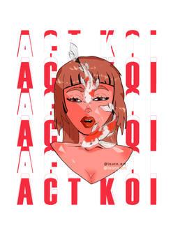 Act Koi