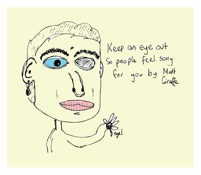 keep an eye out by MattGiraffe