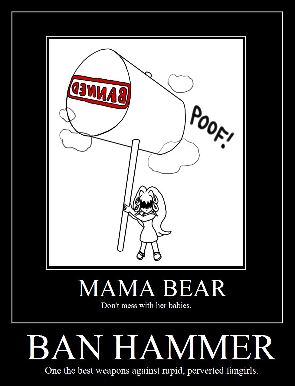 Motivational Poster - Mama Bear