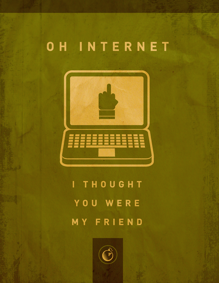 Oh Internet Poster by PaulSizer