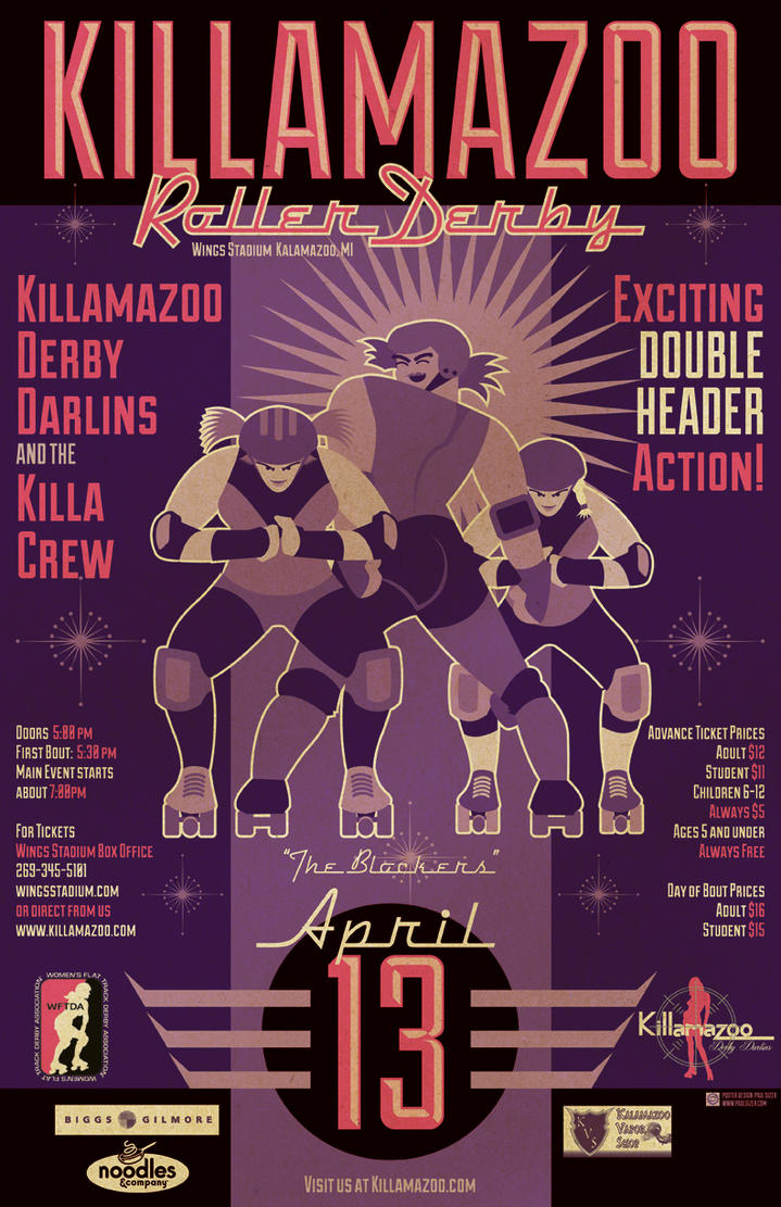 KILLAMAZOO DERBY DARLINS April 2013 Poster by PaulSizer