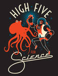 MARCH FOR SCIENCE: HIGH FIVE FOR SCIENCE