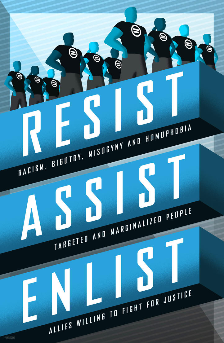 Resist, Assist, Enlist 2017 by PaulSizer