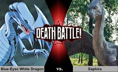 Death Battle: Blue-Eyes White Dragon vs. Saphira