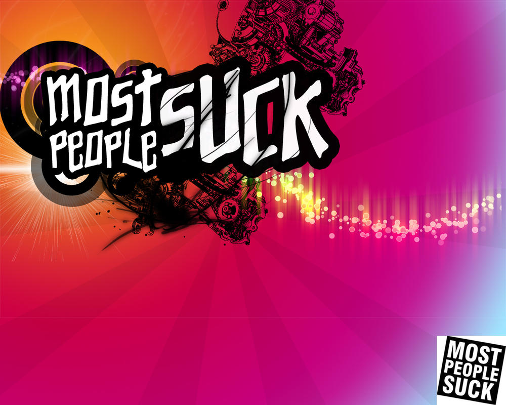 Most People Suck 112