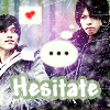 Ryo + Ueda is HESITATE by NewsLover